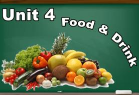 Unit 4 : Food & Drink