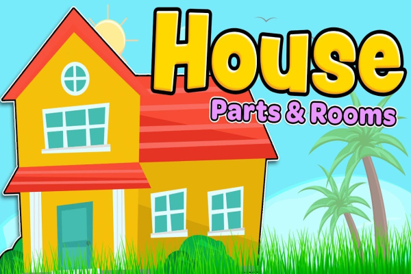 House parts and rooms – English for kids and beginners