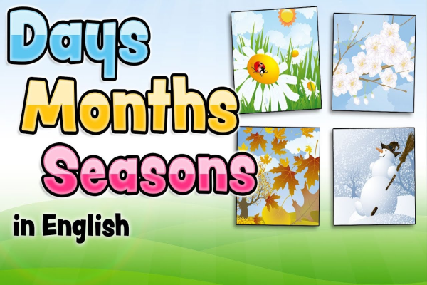 The days, months and seasons in English for kids