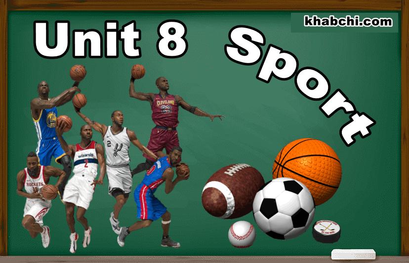 Unit 8 : Sport